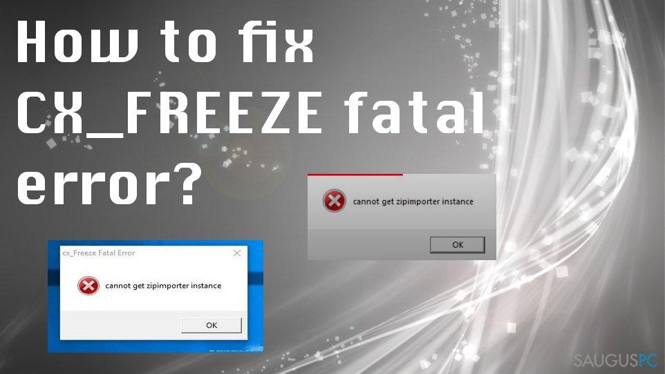 CX_FREEZE kritinės klaidos taisymas