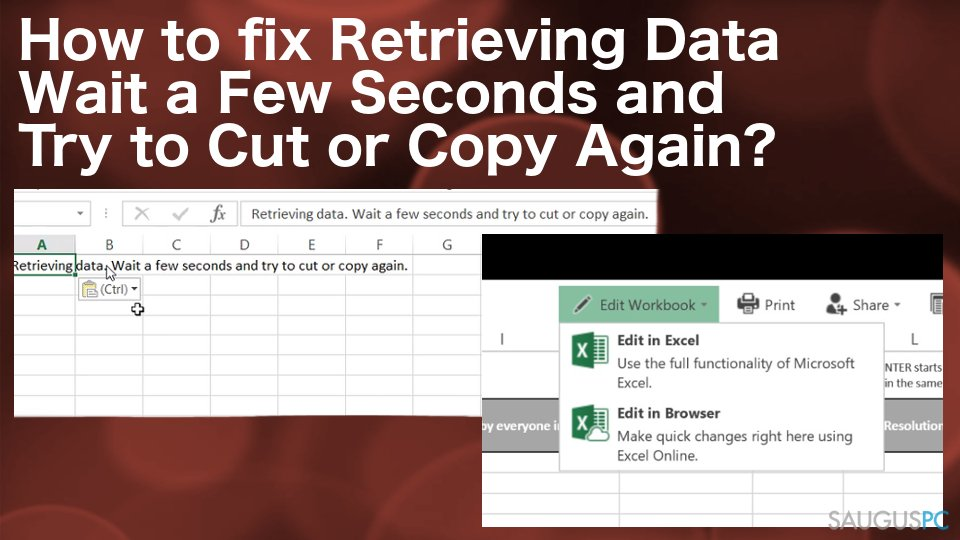 """""""Retrieving data, wait a few seconds and try to cut or copy again"""" klaida"""