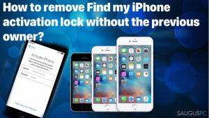 """Kaip išspręsti """"Find my iPhone activation lock"""" problemą be ankstesnio iPhone naudotojo?"""
