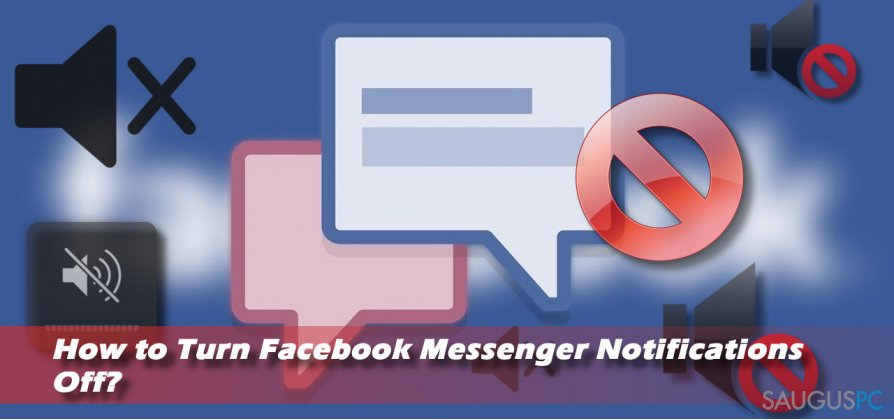 Messenger pranešimų išjungimas