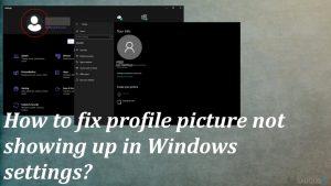 """Kaip pataisyti profilio nuotrauką, kuri nerodoma """"Windows"""" nustatymuose?"""