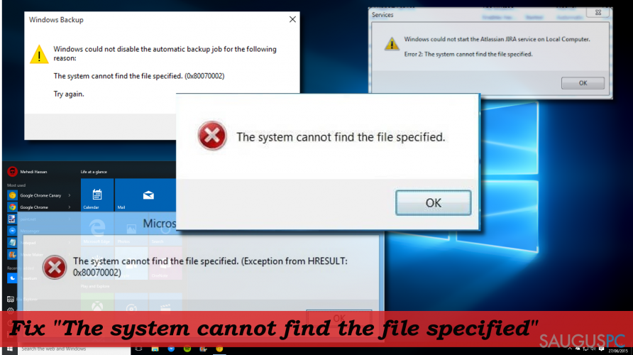 "How to fix ""The system cannot find the file specified"" error on Windows 10?"
