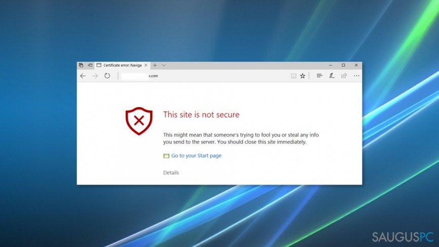 """This site is not secure"" klaida kompiuterio ekrane"