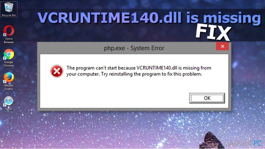 VCRUNTIME140.DLL is missing klaida Windows operacinėje sistemoje